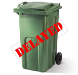 Green Bin Collections Delayed